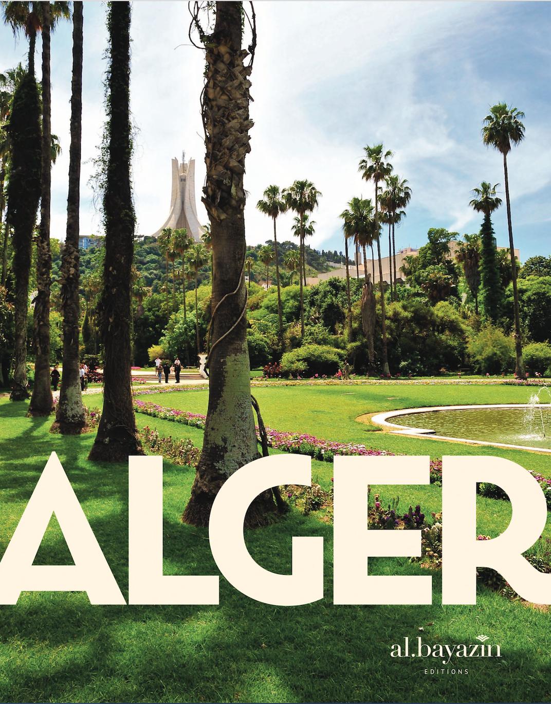 AlBayazin lance l'édition 2019 de son « Guide d'Alger »