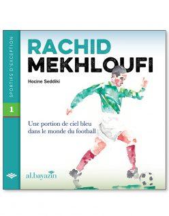Livre Rachid Mekhloufi