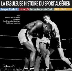 La fabuleuse histoire du sport algérien al bayazin édition