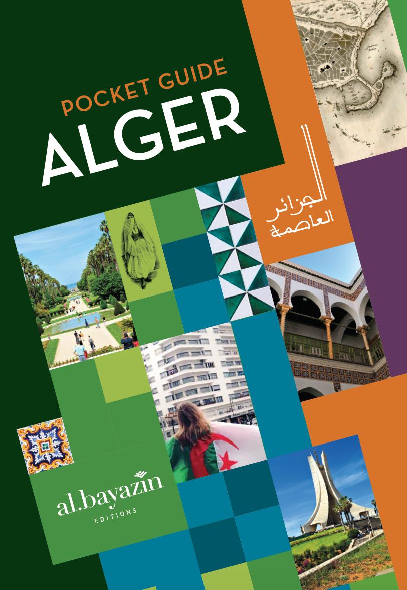 Pocket guide d'Alger ( édition 2019) Disponible chez votre librairie