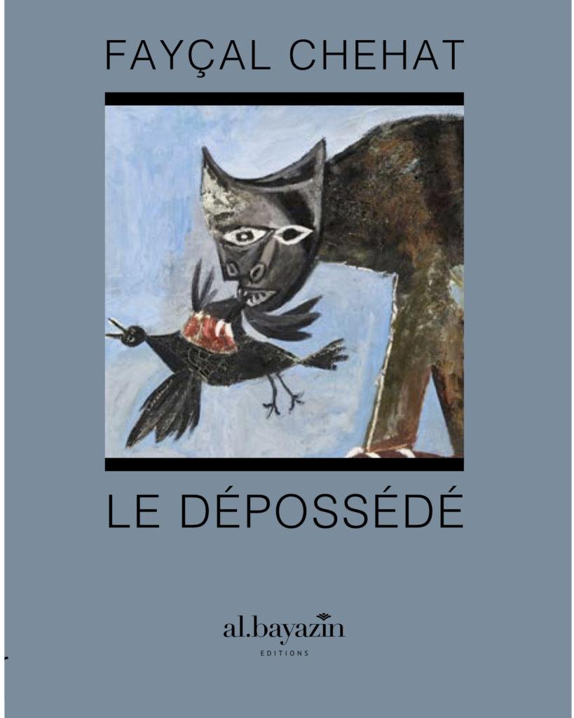 Roman, Le dépossédé Al bayazin éditions